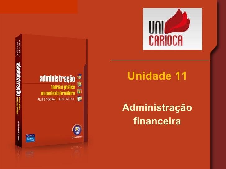 Unidade 11 Administração financeira