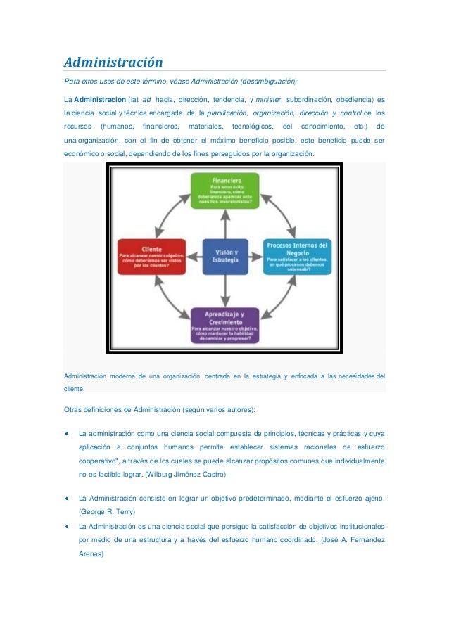 Administración Para otros usos de este término, véase Administración (desambiguación). La Administración (lat. ad, hacia, ...
