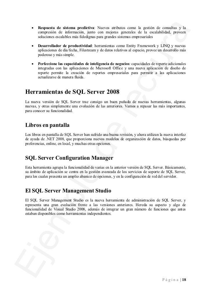 Instalación de SQL Server 2008El proceso de instalación de SQL Server 2008 ha cambiado radicalmente en esta versión,equipa...