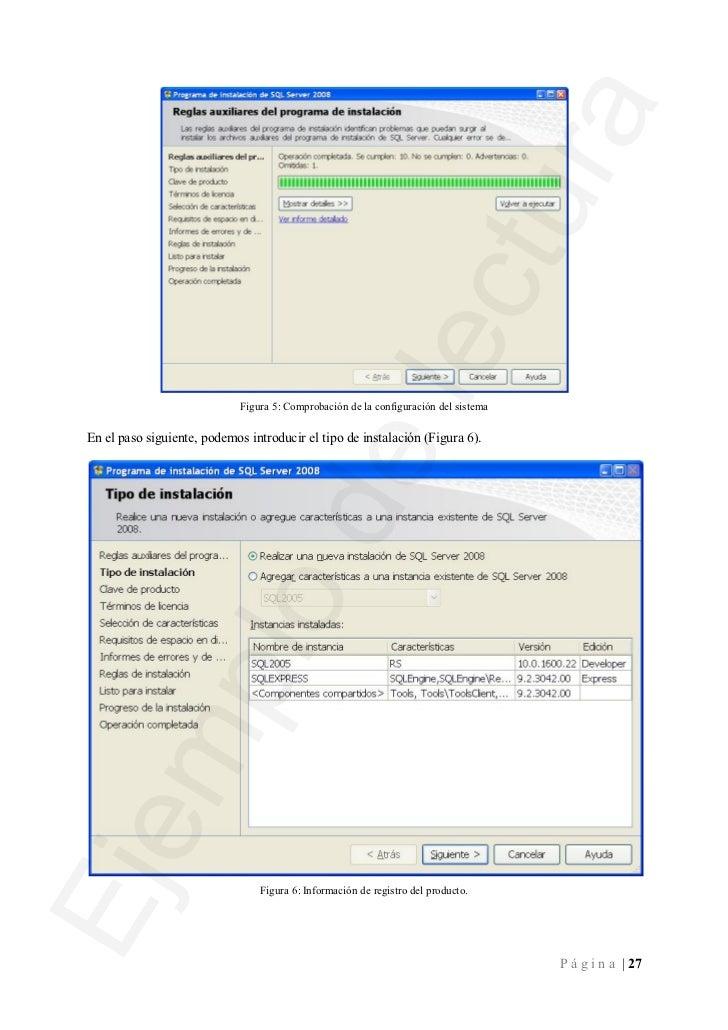 Figura 7: Selección de componentes para instalar.Componentes de SQL ServerUna vez realizadas todas las comprobaciones, pod...