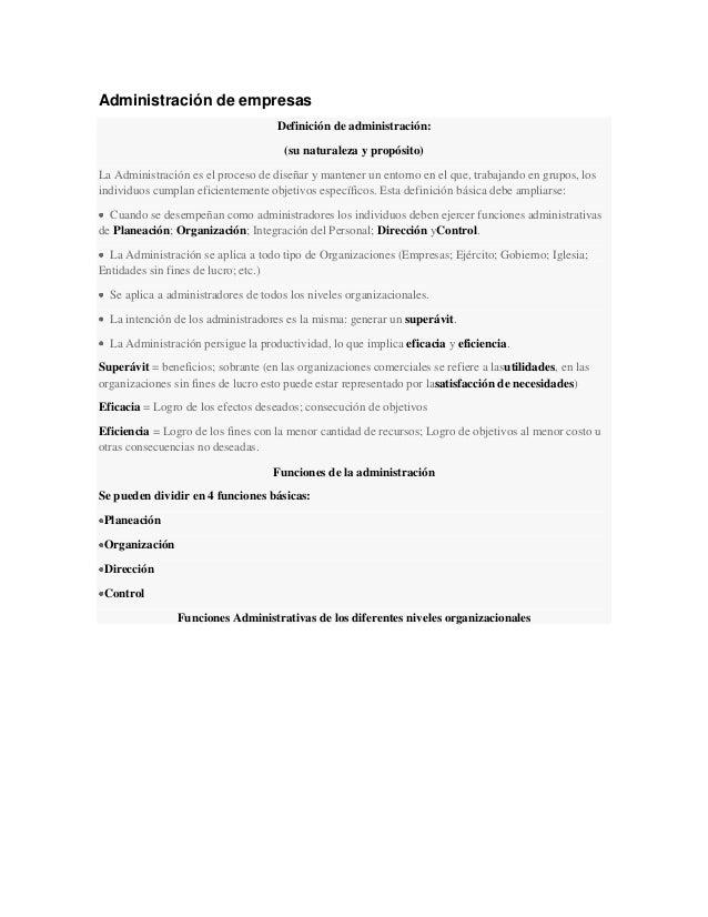 Administración de empresas Definición de administración: (su naturaleza y propósito) La Administración es el proceso de di...