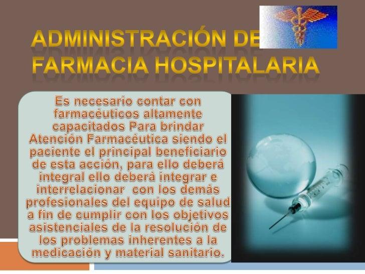 El servicio de farmacia hospitalaria, desde un punto de vistade atención al paciente, es un serviciogeneral clínico consid...