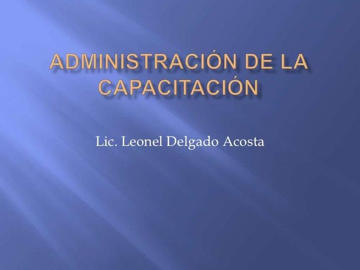 Lic. Leonel Delgado Acosta