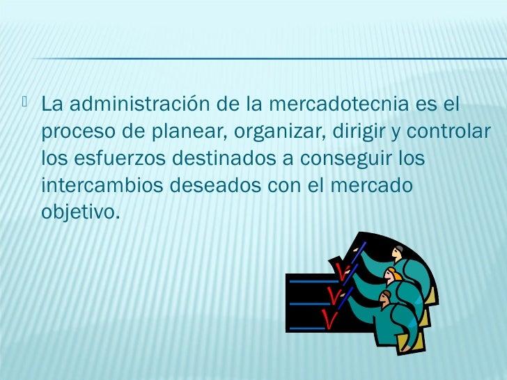    Cuantitativo o de operaciones totales:    representa la aplicación de la mercadotecnia a    los recursos administrativ...