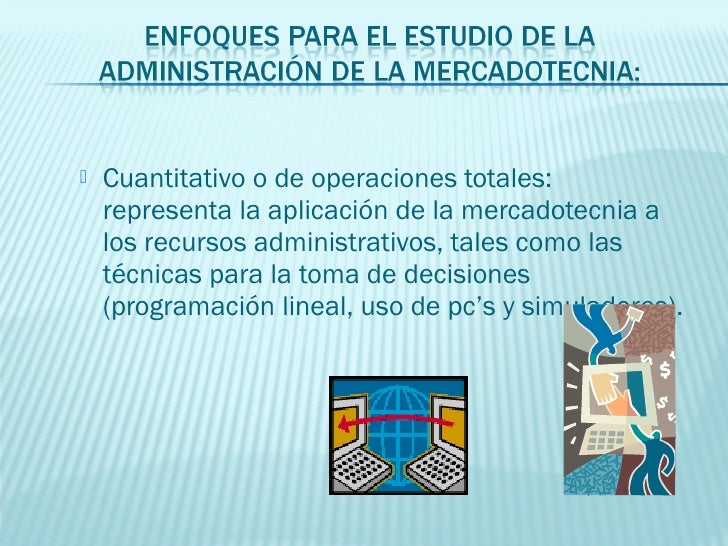    Por funciones: hace hincapié en la administración    de la mercadotecnia de acuerdo con las actividades    y las funci...