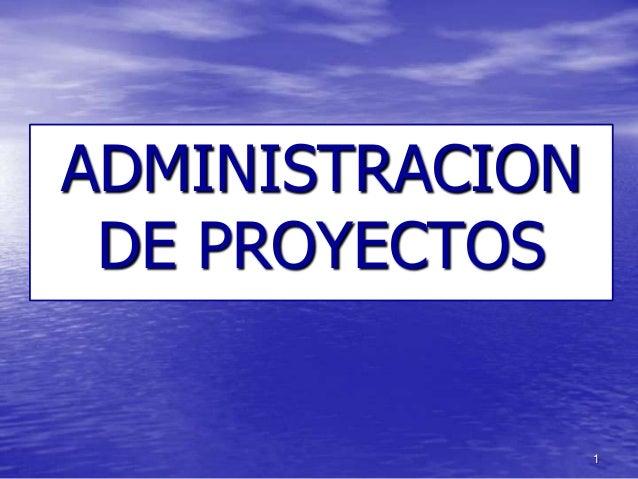 administraci n de proyectos On administracion de proyectos
