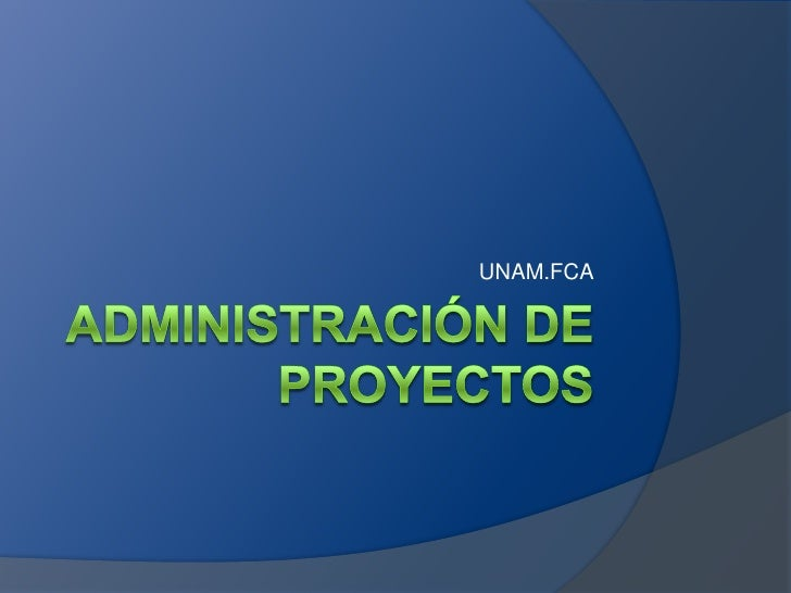 Administraci n de proyectos for Administracion de proyectos