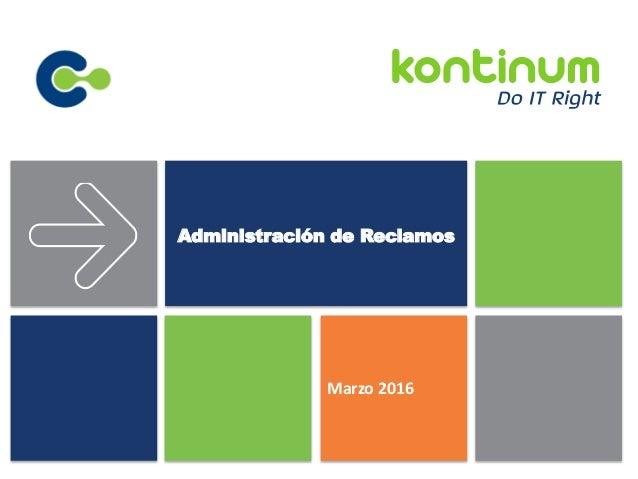 Marzo 2016 Administración de Reclamos