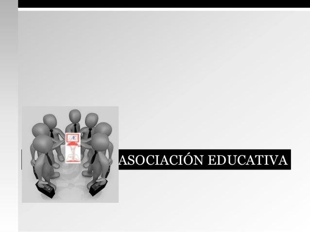 ASOCIACIÓN EDUCATIVA