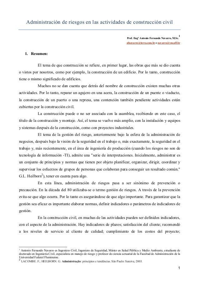 Administración de riesgos en las actividades de construcción civil 1 Prof. Engº Antonio Fernando avarro, M.Sc. afnavarro@t...