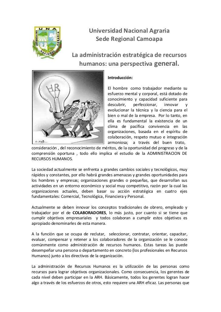 Universidad Nacional Agraria                                 Sede Regional Camoapa                      La administración ...