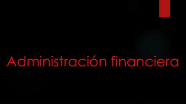 Administración financiera Slide 2