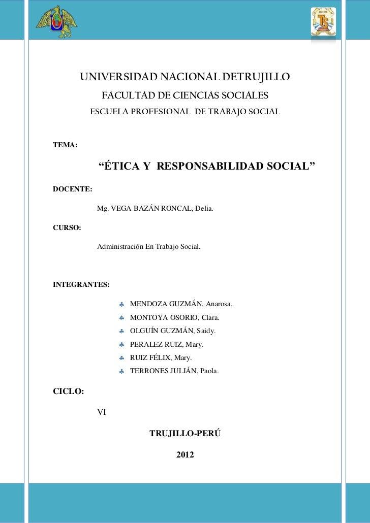 UNIVERSIDAD NACIONAL DETRUJILLO            FACULTAD DE CIENCIAS SOCIALES         ESCUELA PROFESIONAL DE TRABAJO SOCIALTEMA...