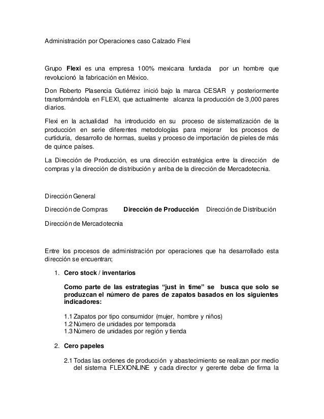 109ce19c Administración por Operaciones caso Calzado Flexi Grupo Flexi es una empresa  100% mexicana fundada por ...