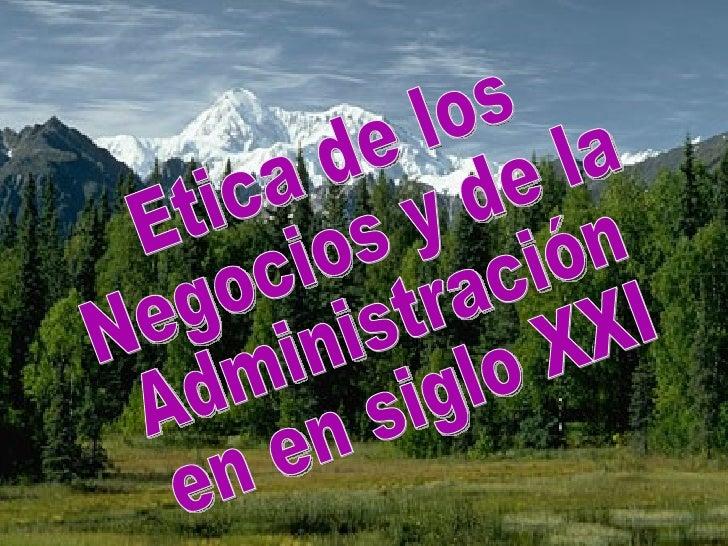 Ramón R. Abarca Fernández Facultad de Ciencias Administrativas UNMSM  11.06 Etica de los Negocios y de la Administración e...