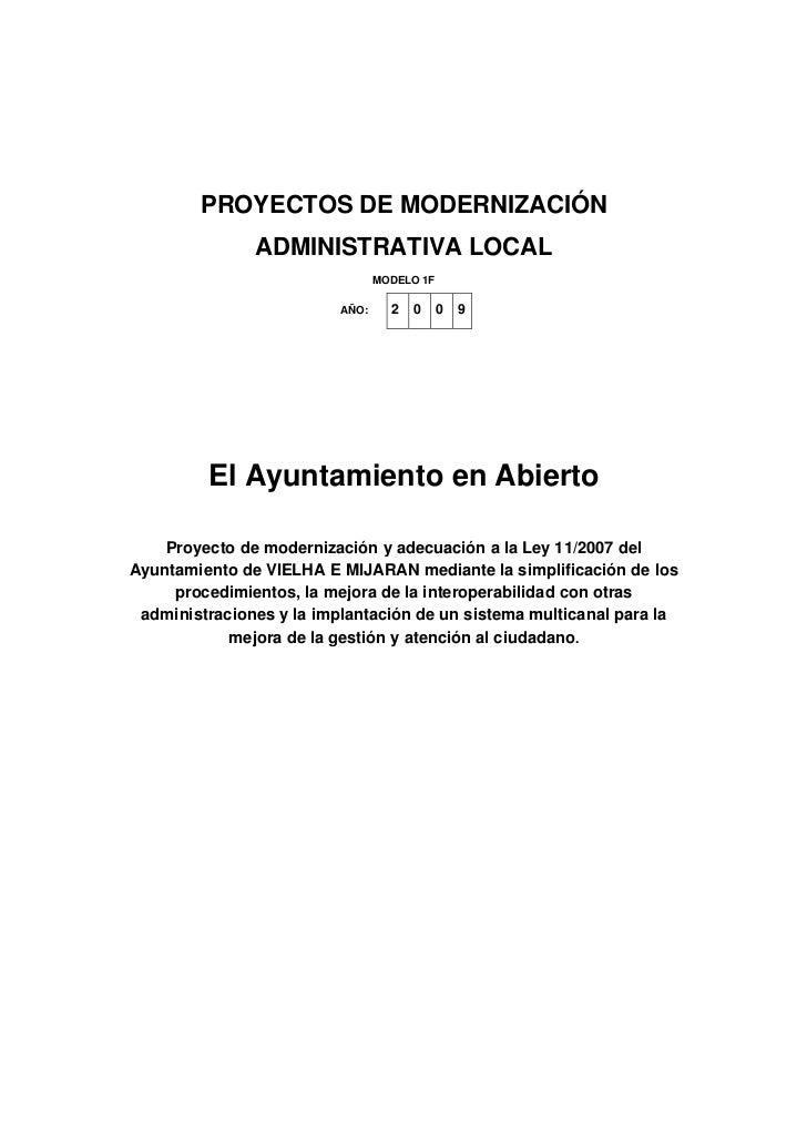 PROYECTOS DE MODERNIZACIÓN                ADMINISTRATIVA LOCAL                                  MODELO 1F                 ...