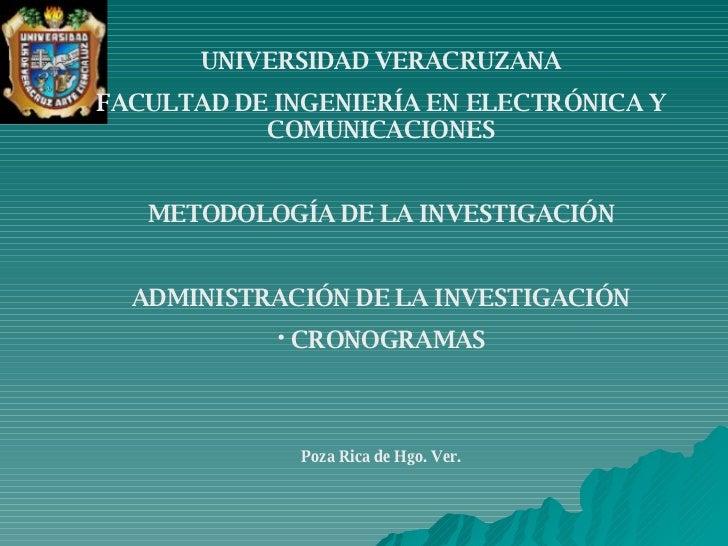 <ul><li>UNIVERSIDAD VERACRUZANA </li></ul><ul><li>FACULTAD DE INGENIERÍA EN ELECTRÓNICA Y COMUNICACIONES </li></ul><ul><li...