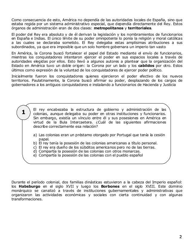 22 1 Como consecuencia de esto, América no dependía de las autoridades locales de España, sino que estaba regida por un si...