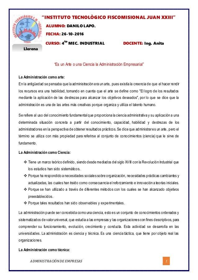 "ADMINISTRACIÒNDE EMPRESAS 1 ""INSTITUTO TECNOLÒGICO FISCOMISIONAL JUAN XXIII"" ALUMNO: DANILO LAPO. FECHA: 26-10-2016 CURSO:..."