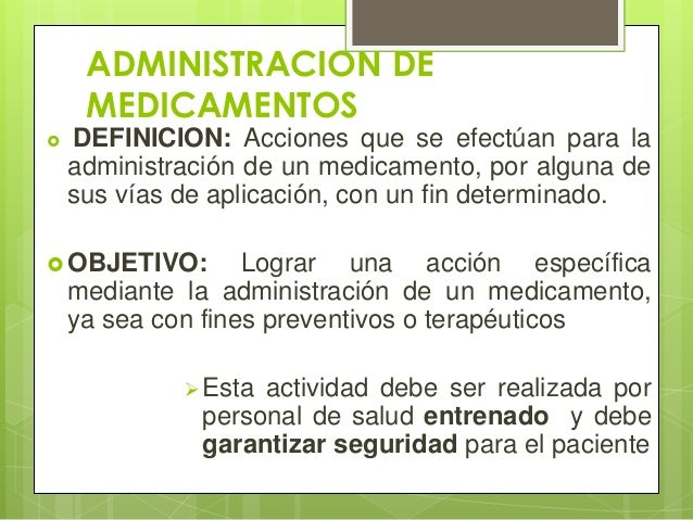 Administraci n de medicamentos rn for Oficina definicion
