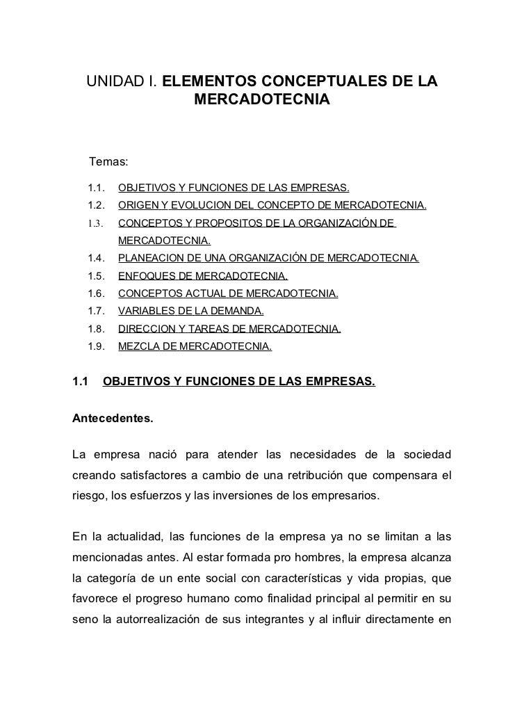 UNIDAD I. ELEMENTOS CONCEPTUALES DE LA               MERCADOTECNIA      Temas:  1.1.    OBJETIVOS Y FUNCIONES DE LAS EMPRE...