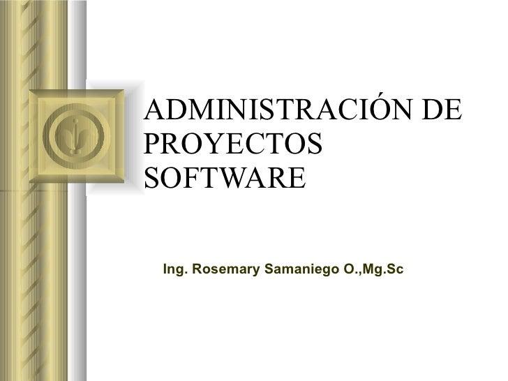Administracion de proyectos software i estudiantes for Oficina de proyectos
