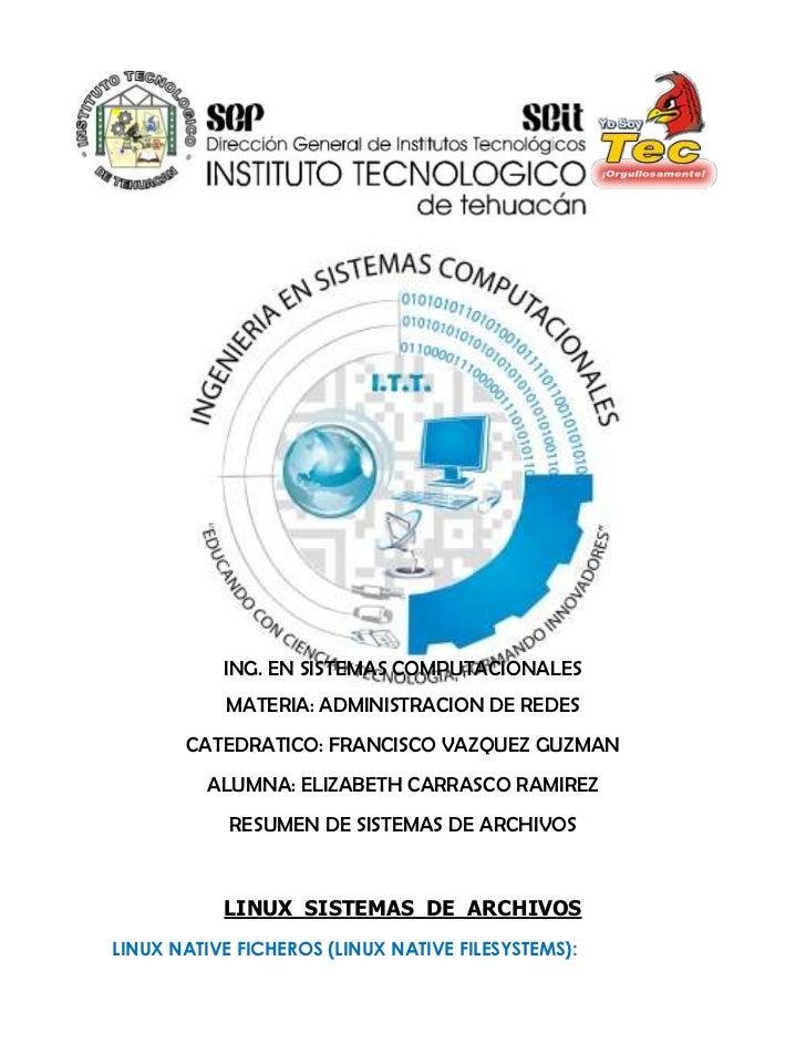ING. EN SISTEMAS COMPUTACIONALES           MATERIA: ADMINISTRACION DE REDES       CATEDRATICO: FRANCISCO VAZQUEZ GUZMAN   ...