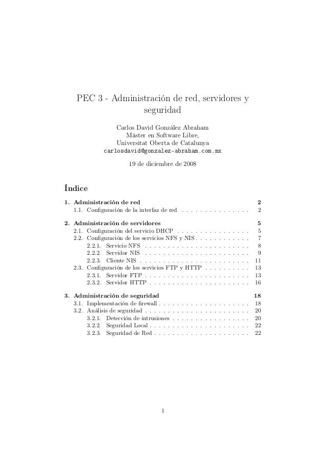 PEC 3 - Administración de red, servidores y seguridad Carlos David González Abraham Máster en Software Libre, Universitat ...