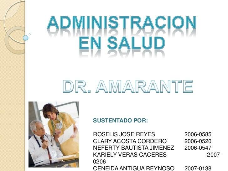 SUSTENTADO POR:ROSELIS JOSE REYES         2006-0585CLARY ACOSTA CORDERO       2006-0520NEFERTY BAUTISTA JIMENEZ   2006-054...