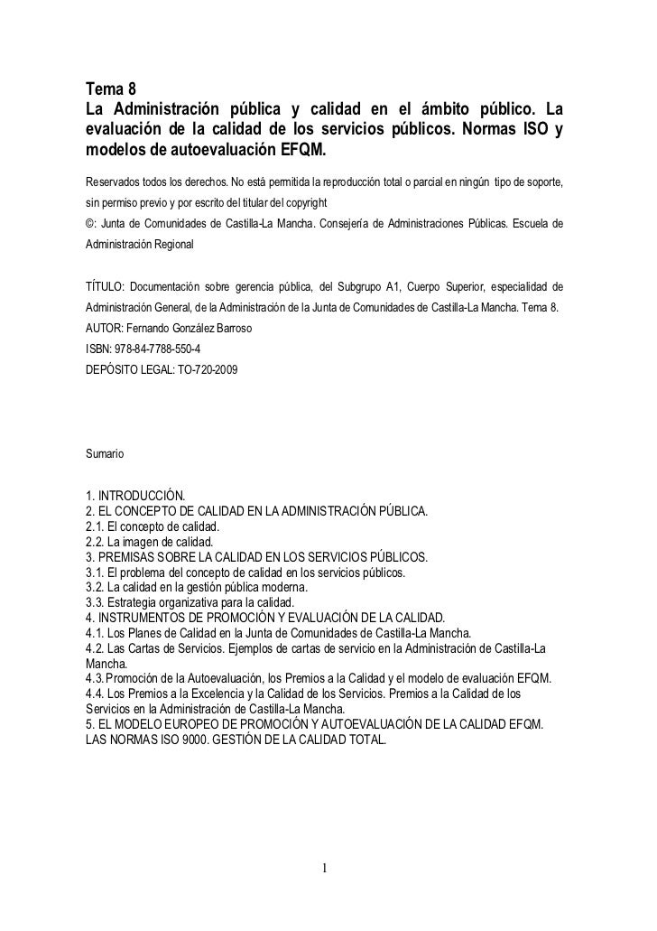 Tema 8La Administración pública y calidad en el ámbito público. Laevaluación de la calidad de los servicios públicos. Norm...
