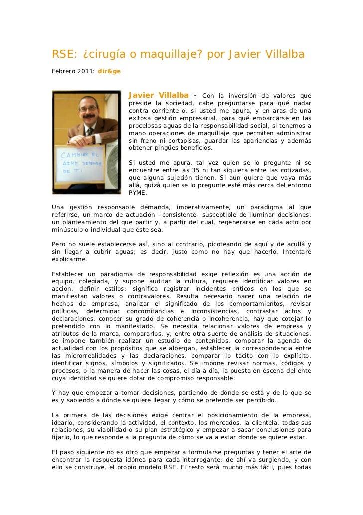 RSE: ¿cirugía o maquillaje? por Javier VillalbaFebrero 2011: dir&ge                         Javier Villalba - Con la inver...