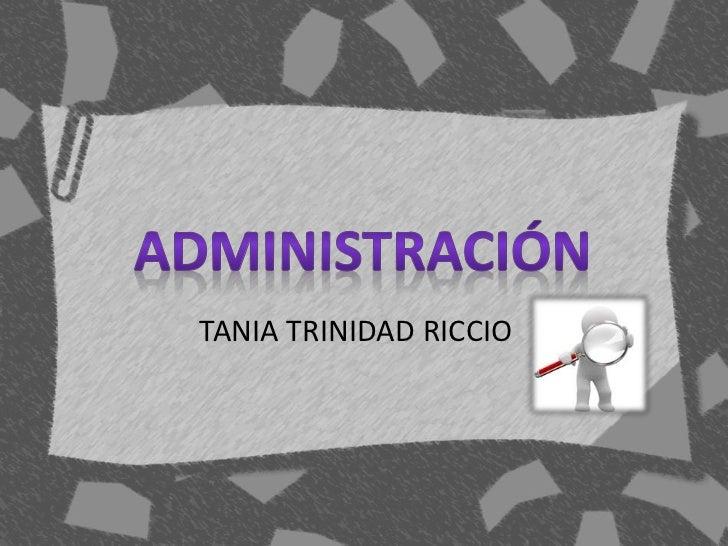 TANIA TRINIDAD RICCIO