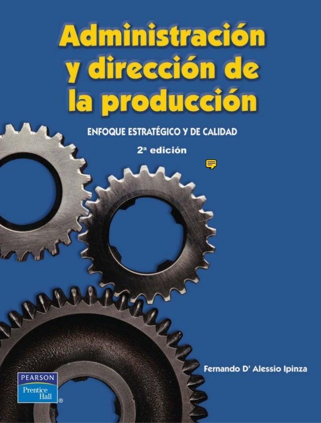 Administracion y direccion de la produccion   Fernando d Alessio