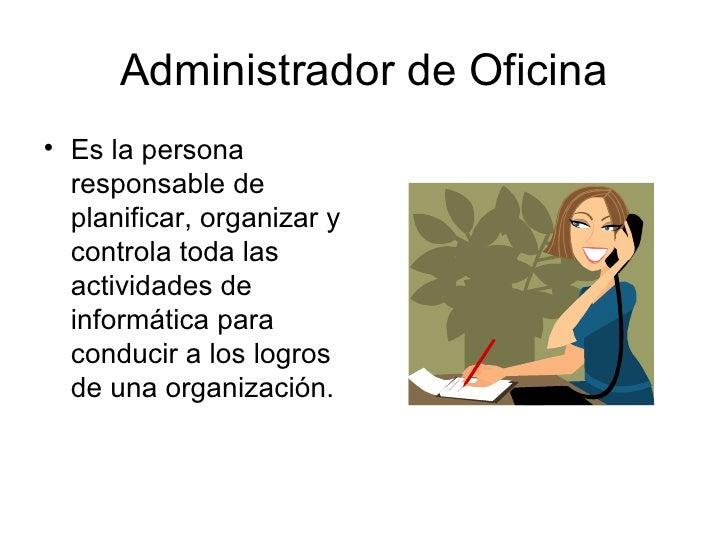 Administrador de oficina for Explique que es una oficina
