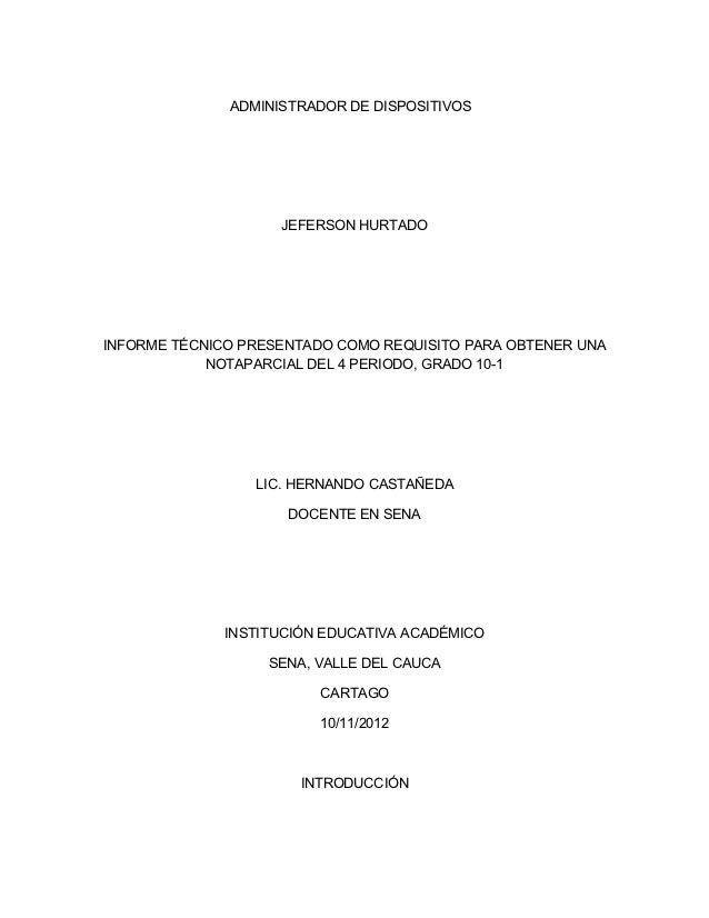ADMINISTRADOR DE DISPOSITIVOS                    JEFERSON HURTADOINFORME TÉCNICO PRESENTADO COMO REQUISITO PARA OBTENER UN...