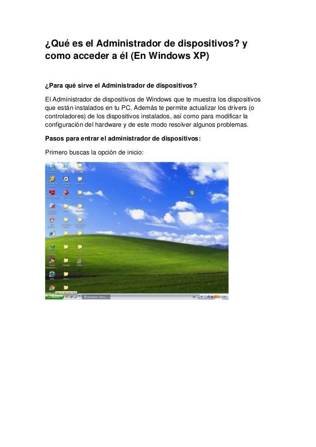 ¿Qué es el Administrador de dispositivos? ycomo acceder a él (En Windows XP)¿Para qué sirve el Administrador de dispositiv...
