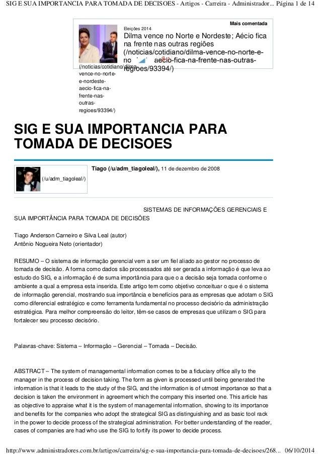SIG E SUA IMPORTANCIA PARA TOMADA DE DECISOES - Artigos - Carreira - Administrador... Página 1 de 14  (/noticias/cotidiano...