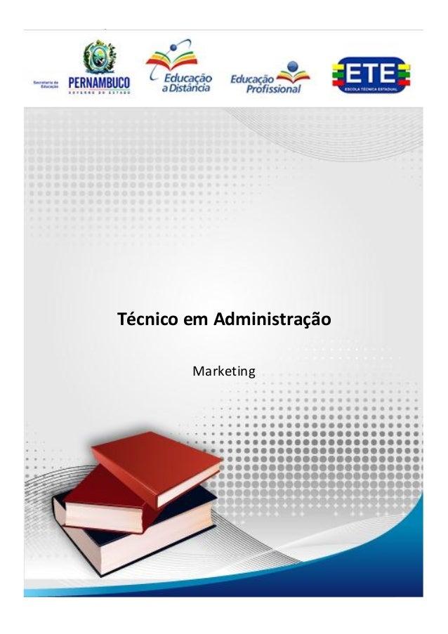 Técnico em Administração                                     MarketingTécnico em Administração        Marketing           ...