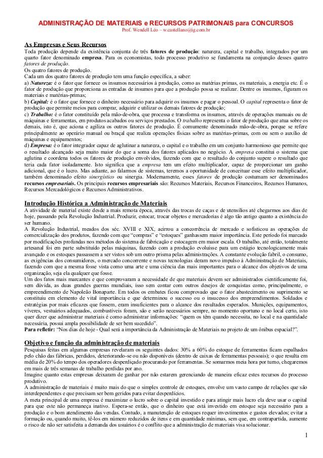 ADMINISTRAÇÃO DE MATERIAIS e RECURSOS PATRIMONAIS para CONCURSOS Prof. Wendell Léo – w.castellano@ig.com.br  As Empresas e...