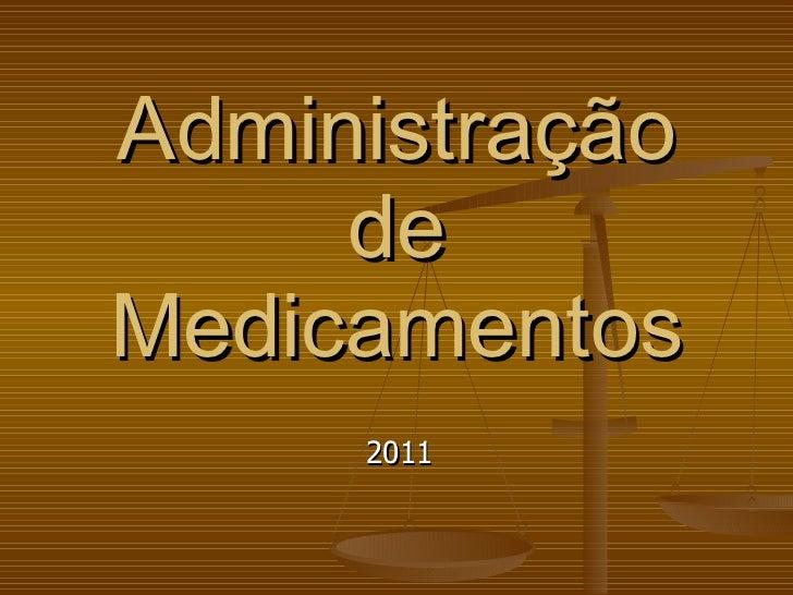 Administração de Medicamentos 2011