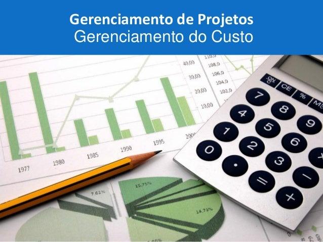 Page  1  aqW2  Gerenciamento de Projetos Gerenciamento do Custo
