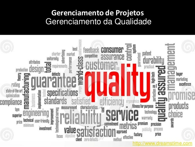 Page  1 aqW2 Gerenciamento de Projetos Gerenciamento da Qualidade http://www.dreamstime.com