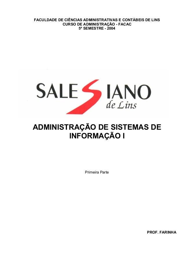 FACULDADE DE CIÊNCIAS ADMINISTRATIVAS E CONTÁBEIS DE LINSCURSO DE ADMINISTRAÇÃO - FACAC5º SEMESTRE - 2004ADMINISTRAÇÃO DE ...