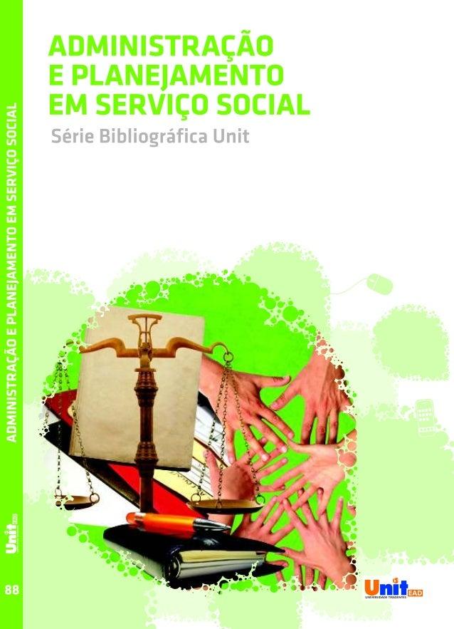 Itanamara Guedes Cavalcante Ilma Cristina Silva Oliveira  Administração e Planejamento em Serviço Social