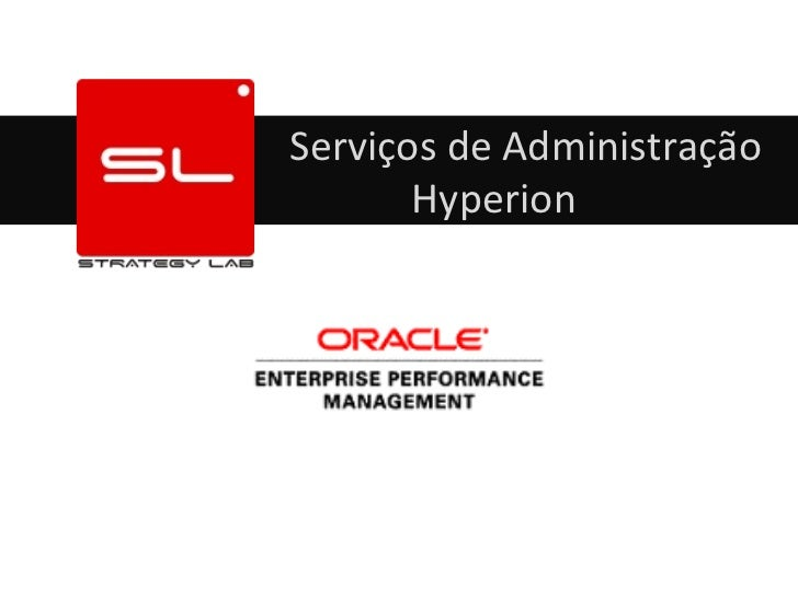Serviços de Administração       Hyperion