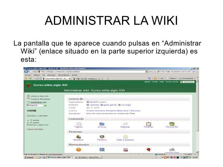 """ADMINISTRAR LA WIKI <ul>La pantalla que te aparece cuando pulsas en """"Administrar Wiki"""" (enlace situado en la parte superio..."""