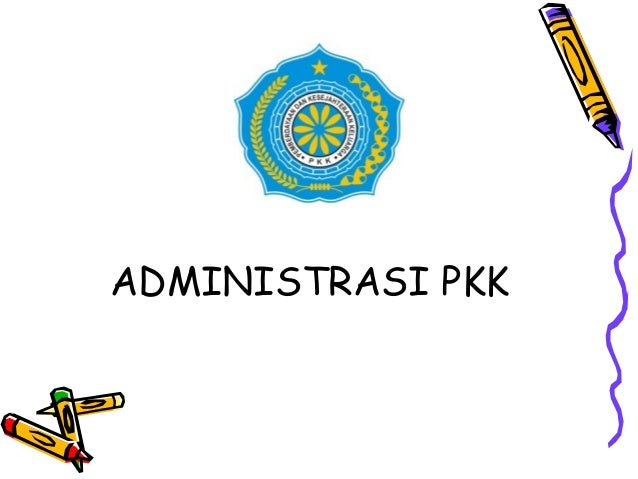 ADMINISTRASI PKK