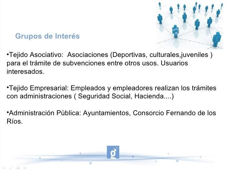 Grupos de Interés Tejido Asociativo: Asociaciones (Deportivas, culturales,juveniles )para el trámite de subvenciones entr...