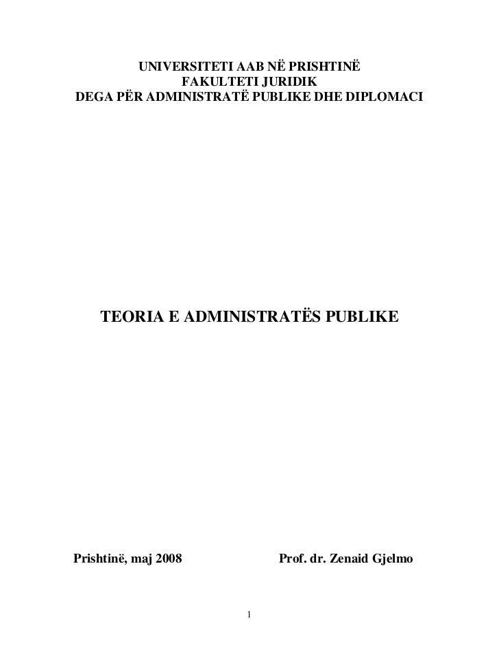 UNIVERSITETI AAB NË PRISHTINË             FAKULTETI JURIDIKDEGA PËR ADMINISTRATË PUBLIKE DHE DIPLOMACI    TEORIA E ADMINIS...