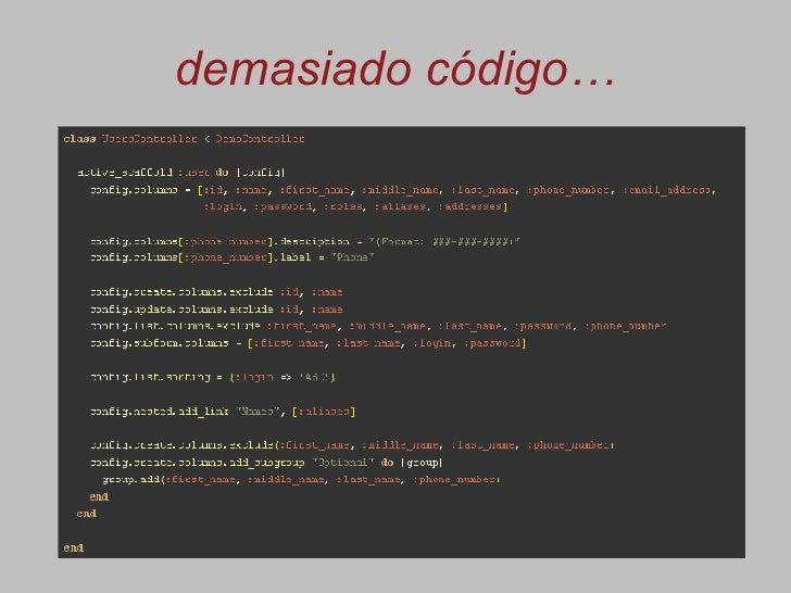 demasiado código…